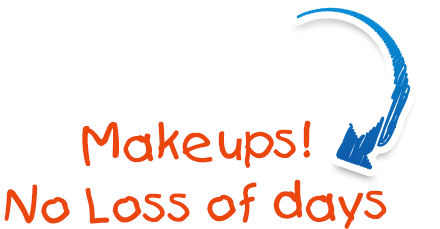 Makeups! No Loss of days